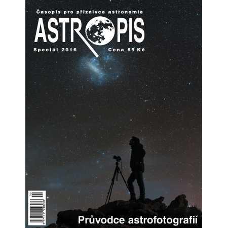 Astropis 2016 Speciál: Průvodce astrofotografií