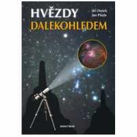 Hvězdy dalekohledem. Jiří Dušek, Jan Píšala.